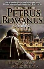 NEW - Petrus Romanus: The Final Pope Is Here
