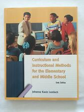 Curriculum and Instruction Methods for Elementary and Middle School by...