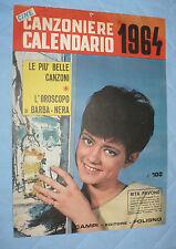 CINE CANZONIERE CALENDARIO 1964 R. PAVONE OROSCOPO BARBANERA ANNA MARIA FERRERO
