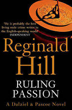 Ruling Passion  by Reginald Hill   BRAND NEW