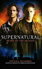 Supernatural: Heart of the Dragon by Keith R. A. DeCandido  New Book
