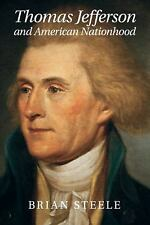 Cambridge Studies on the American South: Thomas Jefferson and American...