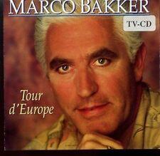 Marco Bakker / Tour d'Europe - CD