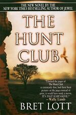 The Hunt Club, Lott, Bret, , Book, Acceptable