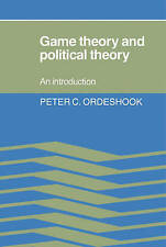 Game Theory and Political Theory : An Introduction-ExLibrary