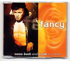 Fancy Maxi-CD Come Back And Break My Heart - 3-track CD incl. EXTENDED Mix