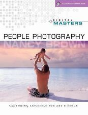 Digital Masters: People Photography: Capturing Lifestyle for Art & Stock (A Lark