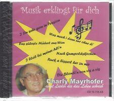 CD--CHARLY MAYRHOFER--MUSIK ERKLINGT FÜR DICH