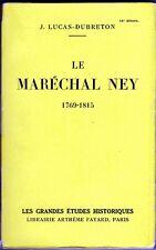 C1 NAPOLEON Lucas Dubreton LE MARECHAL NEY Epuise