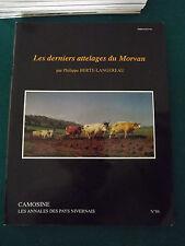 CAMOSINE Annales Pays Nivernais N°86 les derniers attelages du Morvan