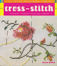 Cross Stitch Techniques Projects Patterns Motifs Potter Needlework Lib. How To