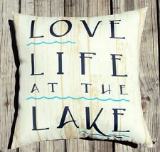 "New 16x16 ""Love Life At The Lake"" Indoor Outdoor Pillow - Sun & Water Resistant"