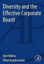 Diversity and the Effective Corporate Board by Ram Mishra and Shital...