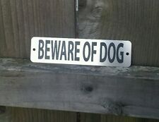 Beware of Dog Metal Sign - Etched Stainless Steel Not cheap plastic or aluminum