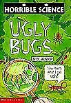 Horrible Science: Ugly Bugs by Arnold, Nick, Good Book