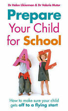 Prepare Your Child for School: How to make sure your child gets off to a flying