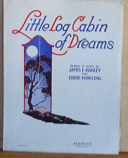 Little Log Cabin of Dreams - 1927 Sheet Music - dedicated to Mary Cook Cowerd