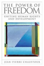 The Power of Freedom: Uniting Human Rights and Development-ExLibrary