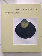 GEORGIA O'KEEFFE - The poetry of things Elizabeth Hutton Turner 1999