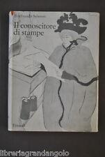 Arte Incisioni Durer Giapponesi Goya Conoscitore Stampe Salamon Einaudi 1960