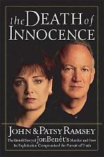 The Death of Innocence : The Untold Story of JonBenet's Murder and How-ExLibrary