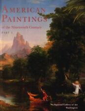 American Paintings of the Nineteenth Century, Part I (National Gallery of Art S