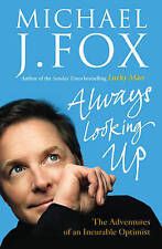 Always Looking Up by Michael J. Fox (Paperback, 2009)