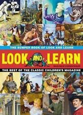 The Bumper Book of Look and Learn: The Best of the Classic Children's Magazine