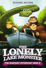The Lonely Lake Monster (The Imaginary Veterinary) - LikeNew - Selfors, Suzanne