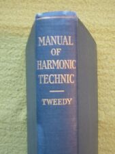 Manual Of Harmonic Tecnic By Donald Tweedy 1928 HB Good Condition