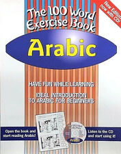 Arabic: The 100 Word Exercise Book with Audio CD (PB)