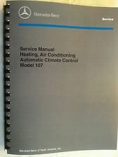 Mercedes 450SL 560SL 380sl Owners Service manual Air Conditioning W107 heating