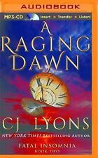 Fatal Insomnia: A Raging Dawn 2 by C. J. Lyons (2016, MP3 CD,  (FREE 2DAY SHIP)