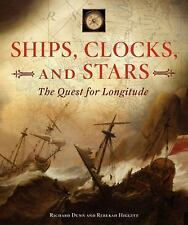 SHIPS, CLOCKS, AND STARS - REBEKAH HIGGITT RICHARD DUNN (HARDCOVER) NEW