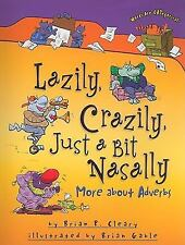 Words Are CATegorical ®: Lazily, Crazily, Just a Bit Nasally : More about...