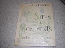 1902.sites et monuments Bretagne et Maine.Ille et Vilaine Mayenne sarthe