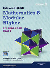 GCSE Mathematics Edexcel 2010: Spec B Higher Unit 1 Student Book by Joe...