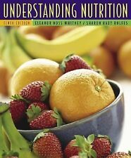 Understanding Nutrition by Eleanor Noss Whitney and Sharon Rady Rolfes (2004,...