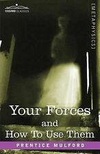 Your Forces and How to Use Them, Prentice Mulford, Acceptable Book