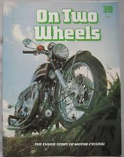 On Two Wheels magazine The inside story of Motor Cycling Issue 39