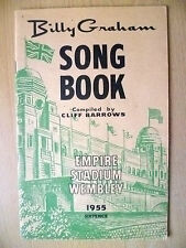 BILLY GRAHAM Song Book 1955 by Cliff Barrows; Empire Stadium Wembley (Org, Exc*)