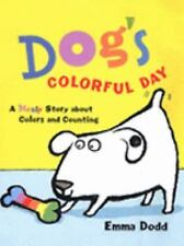 Dog's Colorful Day : A Messy Story about Colors and Counting by Emma Dodd...