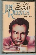 JIM REEVES - TIMELESS - VOL.2 - CASSETTE - NEW