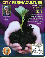 City Permaculture NEW Vol 3  Earth Garden pb instock FOOD ideas small space 2013
