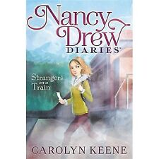 Nancy Drew Diaries Strangers on a Train BK# 2 Carolyn Keene CHILDRENS PAPERBACK