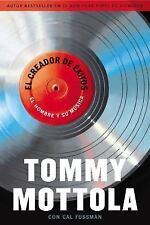 El Creador de Exitos : El Hombre y Su Música by Tommy Mottola (2014, Paperback)