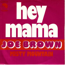 "7"" 45 TOURS FRANCE JOE BROWN ""Hey Mama / Misty Mountain"" 1973"