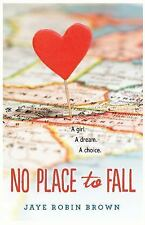 No Place to Fall (2014, Hardcover)