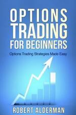 Options Trading for Beginners: Options Trading Strategies Made Easy by Robert...