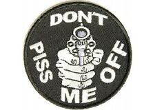 LOT OF 2 - DON'T PISS ME OFF EMBROIDERED  BIKER PATCH